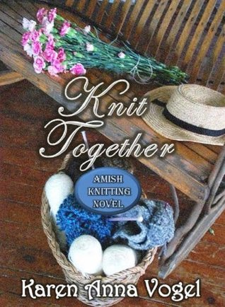 Knit Together: Amish Knitting Novel