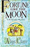 Fortune like the Moon (Hawkenlye Mystery)