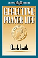 Effective Prayer Life (Calvary Basic Series)