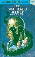 The Shattered Helmet (Hardy Boys #52)