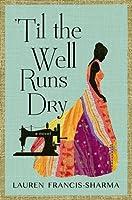 'Til the Well Runs Dry: A Novel