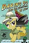 Daring Do and the Jungle of Terror (Daring Do Parodies)