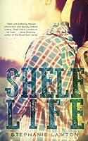 Shelf Life (Crestlane County Series)
