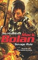 Savage Rule (Don Pendleton's Mack Bolan)