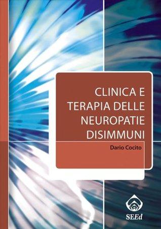 Clinica e terapia delle neuropatie disimmuni (Italian Edition)