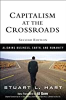 Capitalism at the Crossoads: Aligning Business, Earth, and Humanity (2nd Edition)