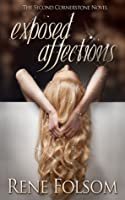 Exposed Affections (Cornerstone, #2)