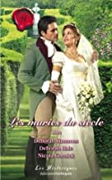 Les mariés du siècle (Harlequin Les Historiques)