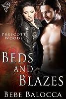 Beds and Blazes (Prescott Woods)