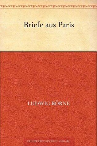 Briefe aus Paris (German Edition)