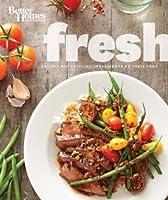 Better Homes And Gardens Fresh Recipes For Enjoying