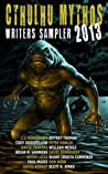 Cthulhu Mythos Writers Sampler 2013