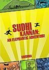 Sudhi Kannan: An Elephantic Adventure