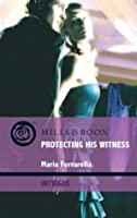 Protecting His Witness (Cavanaugh Justice, #13)