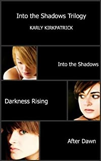 The Into the Shadows Trilogy Bundle (Books 1-3)