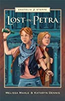 Lost in Petra (Anatolia Steppe Mystery Series)