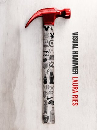 Visual Hammer by Laura Ries
