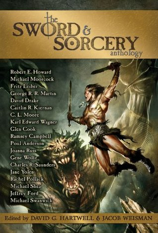 The Sword and Sorcery Anthology by David G. Hartwell