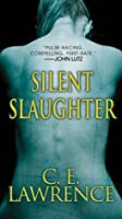 Silent Slaughter (Lee Campbell)