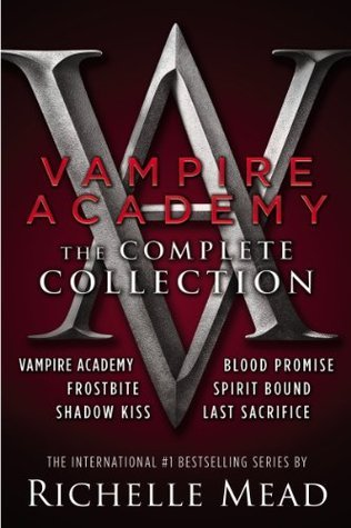 Richelle Mead - 1-6 - Vampire Academy The Complete Collection
