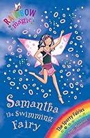 Samantha the Swimming Fairy (Rainbow Magic: Sporty Fairies: 61)