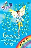 Gemma the Gymnastic Fairy (Rainbow Magic: Sporty Fairies: 63)