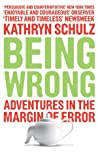Book cover for Being Wrong: Adventures in the Margin of Error