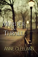 Murder In Thrall (New Scotland Yard/Doyle and Acton, #1)