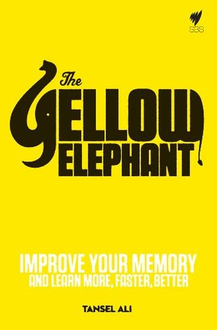 Yellow Elephant: Improve your memory and learn more, faster, better