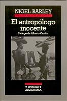 El antropólogo inocente (El antropólogo inocente, #1)