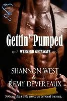 Gettin' Pumped (Weekend Getaways)