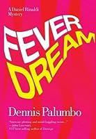 Fever Dream: A Daniel Rinaldi Mystery #2 (Daniel Rinaldi Series)