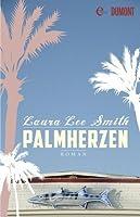 Palmherzen: Roman (German Edition)