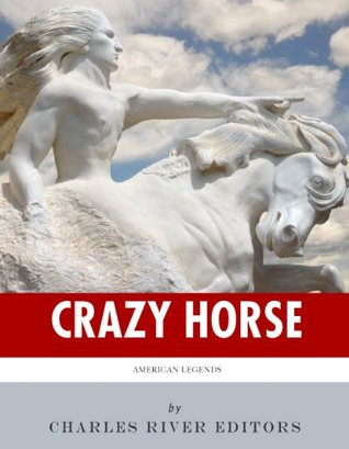 American Legends: The Life of Crazy Horse