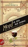 Mord in der Rue Dumas: Ein Provence-Krimi