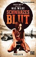 Schwarzes Blut: Thriller (German Edition)