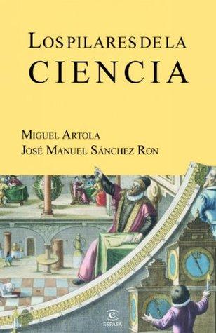 Los pilares de la ciencia (Spanish Edition)