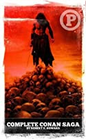Complete Conan Saga (Pulp Heroes and Villains)