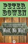Wolf, No Wolf (The Gabriel Du Pré Montana Mysteries)