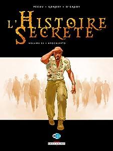 L' Histoire secrète 32. Apocalypto