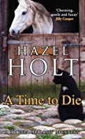 A Time to Die (Sheila Malory Mystery)