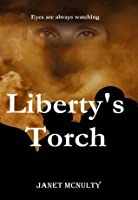 Liberty's Torch (Dystopia Trilogy)