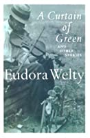 A Curtain of Green: and Other Stories (Harvest/HBJ Book)