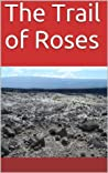 The Trail of Roses (The Western Plains #1)