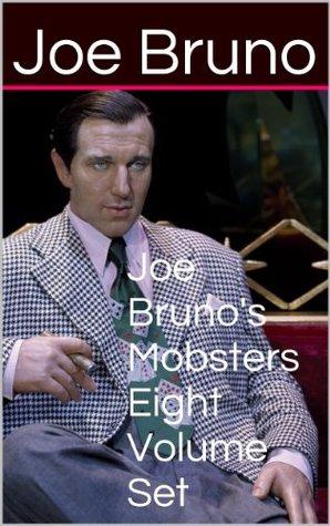 Joe Bruno's Mobsters - Eight Volume Set