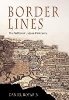 Border Lines (Divinations: Rereading Late Ancient Religion)