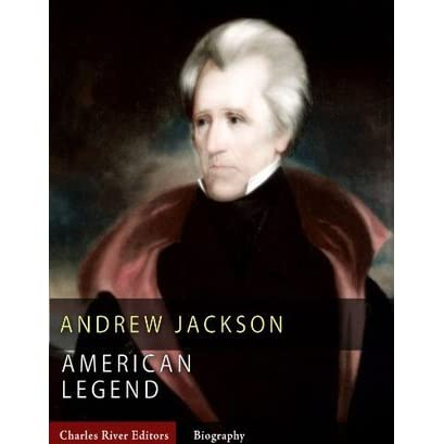 the struggle and tragedy in the life of andrew jackson Some have pointed to andrew jackson's ascent to the white house as the best comparison, given that jackson, too, was an advocate of white-working class populism who came from a world far removed.