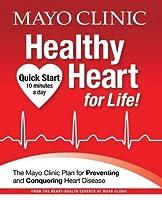 Mayo Clinic Heart Healthy for Life!