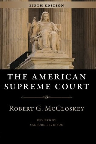 The American Supreme Court by Robert G. McCloskey