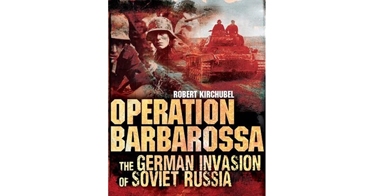 an introduction to the history of operation barbarossa in germany The paperback of the operation barbarossa and germany's defeat in the east by david stahel at barnes & noble free shipping on $25 or more.